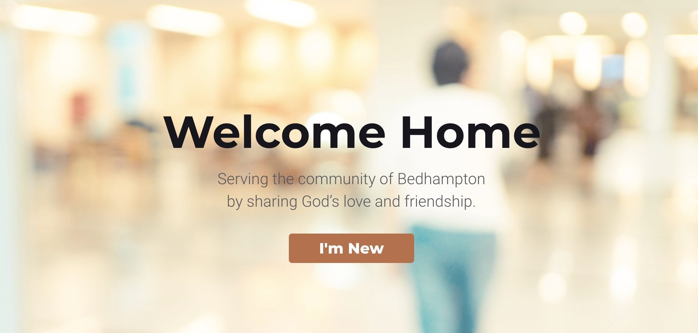 We want to welcome you here as we serve the community of Bedhampton, Havant, Hampshire, by sharing God's love and friendship.